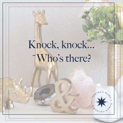 Knock, Knock…Who's There?