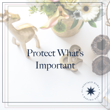 Protect What's Important