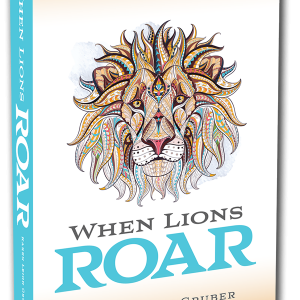 When Lions Roar Book by Karen Gruber