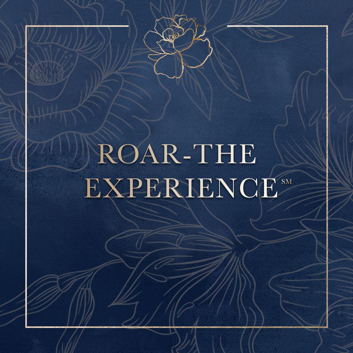 ROAR The Experience